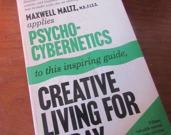 70s Vintage psychology book Psycho-Cybernetics, Creative Living for Today