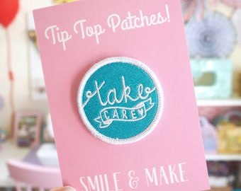Take Care Embroidered Patch