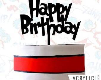 Cat In The Hat Cake Topper - Happy Birthday - Dr. Seuss - Inspired - Birthday Party - Event Decoration