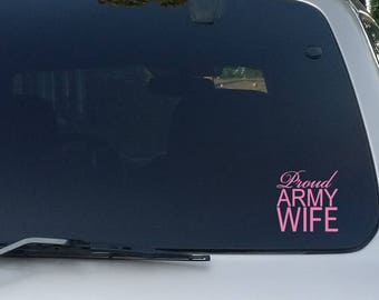 Proud Army Wife, Wife Decal, Wife Car Decal, Army Decal, Army Stickers, Car Decal, Car Stickers, Car Window Decal