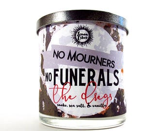 No Mourners, No Funerals - Bookish Candle - Six of Crows - 9oz Wood or Double Wick Candle - LemonCakes Candle Co - Smoke, Sea Salt, Vanilla