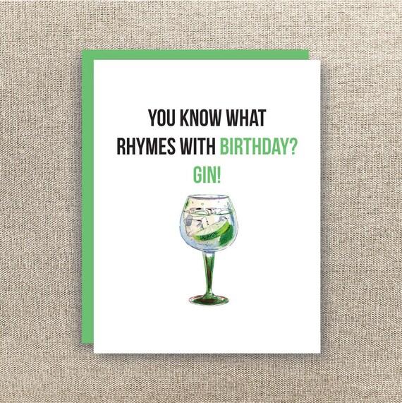 Gin Birthday Card Funny Birthday Card You What Rhymes – Drinking Birthday Cards