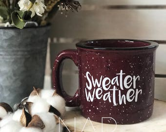 sweater weather || campfire mug || 15 ounce || Coffee Mug
