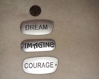 3 metal 2 inch word charms or pendants dream, imagine, courage