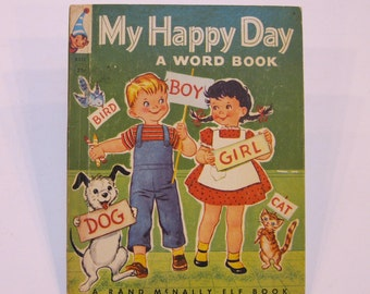 MY HAPPY DAY, A Word Book   vintage Rand Mcnally Elf Thelma Shaw Suzanne Bruce 1951  Very Nice!