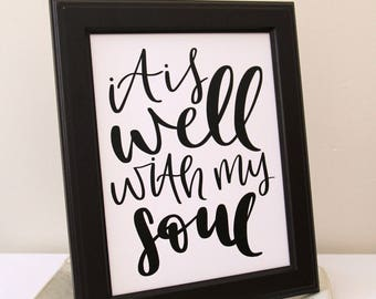 Christian Wall Art | It is Well with my Soul | Christian Gift | Housewarming | Wall Print | Wall Decor | Printable | Scripture Print | Print