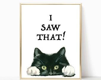 Funny Cat Quote,Typography Print, Watercolor Art, Cat Prints, Instant Download, Art, Back to School Decor, Dorm Decor