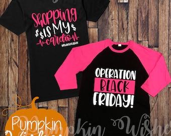 Black Friday Shirt/Black Friyay Shirt/Black Friday Crew Shirt/Holiday Shirt/Operation Black Friday/Shopping Shirt/Cardio Shirt