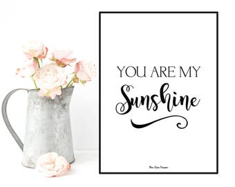 You are my sunshine, Love quote poster, Illustration print, Quote poster, Wall decor, Typography quote, Positive quote wall, Printable wall