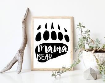 Mama Bear Print, Mama Bear Wall Art, Mama Bear Printable, Mama Bear Sign, Nursery Wall Art, Nursery Print, Wall Art Printable