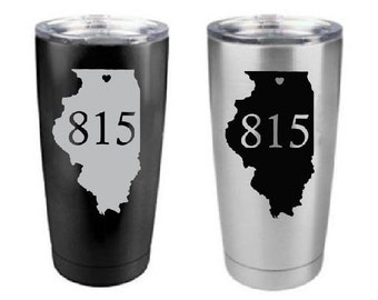 Love the 815 Illinois Custom engraved Stainless Steel Yeti Style 20 oz Engraved Tumbler- Hometown, Illinois, Rockford Yeti