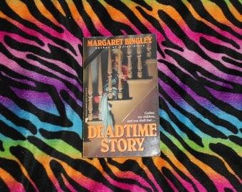 Deadtime Story by Margaret Bingley (1987, Paperback Book) Horror Dead Time Stories Demon Halloween