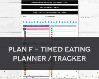Timed Eating Planner & Tracker - PLAN F