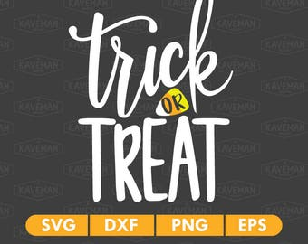 Trick Or Treat Halloween SVG DXF Silhouette Cameo Cricut Cut File