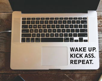 Wake Up Kick Ass Repeat Laptop Vinyl Decal Macbook Sticker Window Mac Apple - available in 30 different colors