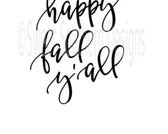Happy Fall Y'all SVG PDF DXF instant download design for cricut or silhouette