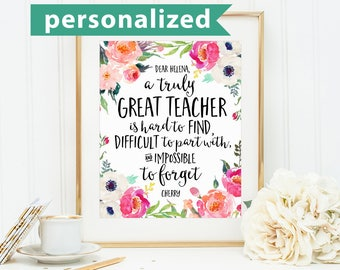 Teacher Gift, A truly great teacher is hard to find, Office Decor, Office Gift, Going Away Retirement Gift, Personalized, Custom Quote Print