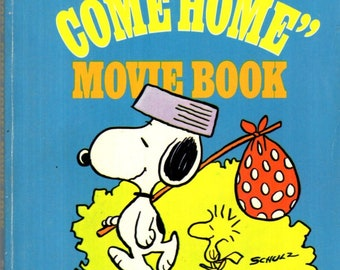 Snoopy Come Home Movie Paperback Book Charles Schulz 1972