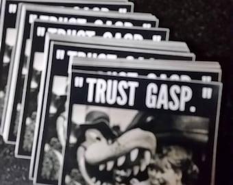 Trust Gasp