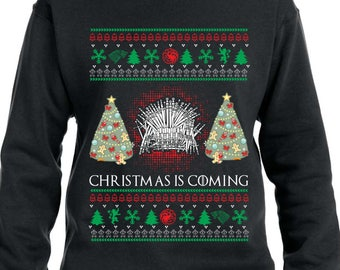 Christmas Is Coming Sweater Ugly Christmas Sweater Christmas Hoodie Game of Thrones Sweater Xmas Gift Xmas Sweatshirt Iron Throne TH367