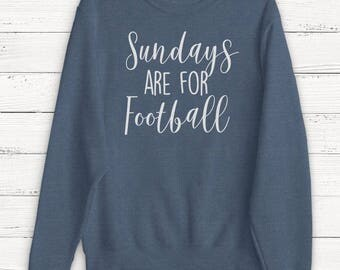 Sundays are for Football - Women's Football Shirt - Sweater - Sports - Beer - Tailgating - Wine - Sunday - Graphic Tee