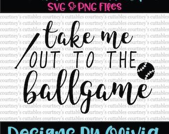 take me out to the ballgame svg/ baseball png file/ baseball svg