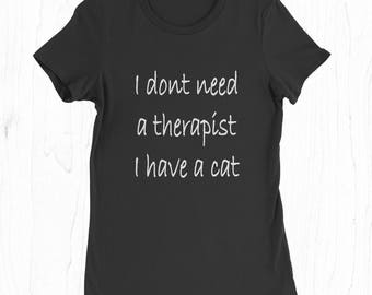 Cat Tee - Funny Therapist T-shirt - Cat Owner Gifts - Crazy Cat Lady - Cat Lover Shirt - Cats T-shirt