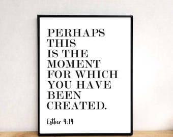 Esther 4 14, printable wall art, bible verse wall art, bible verse prints, printable art, wall art prints, quote prints, wall art printable
