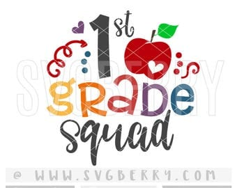 1st First Grade Squad SVG / Back To School Svg / 1st Grade Shirt 1st Grade Teacher Shirt / 1st Grade Outfit Tshirt / Cut Cutting files / Bj
