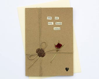 You Are Very Lovely Romantic Handmade Wax Seal Dried Flower Greetings Card