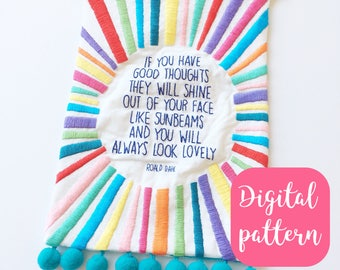 Sunbeams Roald Dahl quote // embroidered banner // PDF pattern