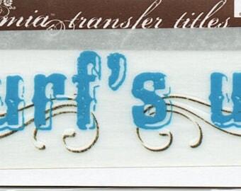 Surf's Up Title Rub On Transfer Embellishments Cardmaking Crafts My Mind's Eye Bohemia