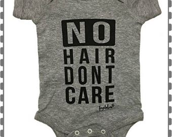 No Hair Don't Care, Onesie, Baby Shower Gift, Choice Of Onesie Colors