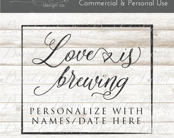 Engagement SVG File - Cuttable File for Wedding - Silhouette Cameo Wedding File - Bridal Cut File - Cricut Wedding Svg - Love is Brewing