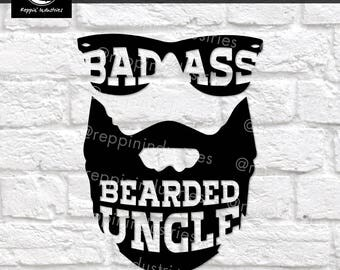 Uncle Svg, Beard Svg, Badass Svg, Uncle Gift, Gifts for Uncle, Best Uncle, Beard Shirt, Svg, Dxf, Svg Files for Cricut, Decal, Printable