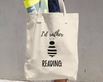 Bookish Bag, Book Tote Bag, Library Tote, Rather Be Reading, Bag for Book Lover, Gift for Her, Literary Gift Idea, Bookish Gift Literary Bag