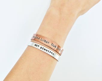 Wubba Lubba Dub Dub Bracelet // Rick and Morty Bracelet Personalized Bracelet Cuff + Get Schwifty + Hand Stamped + Engraved + Gifts for him
