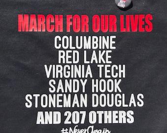 March For Our Lives Shirt & Bonus Button!! 2X 3X 4X 5X,  Anti Gun March, Anti Trump, #NeverAgain, Anti NRA, Stoneman Douglas, Never Again
