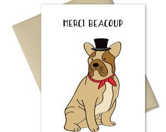 Thank you Cards - Greeting Cards - Thank you notes - French thank you - Dog Cards - Punny cards - Frenchie card - Bull dog - Merci Beacoup