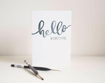 Hello Beautiful Greetings Card