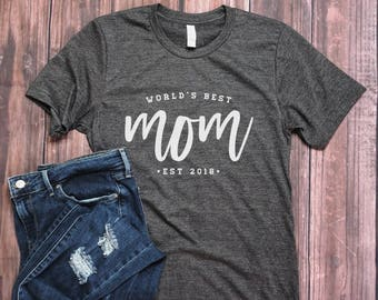 World's Best Mom - Pregnancy Reveal - Mothers Day Gift - Gift for Mom - Pregnancy Photoshoot - Mommy Shirt - Mom Shirt - Mom To Be - New Mom