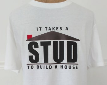 Fathers Day Gift,Gifts for Him,Contractor Shirt,Shirts for Carpenters,Gifts for Dad,Funny Contractor Shirt,Funny T-Shirt,Shirts for Men,Stud