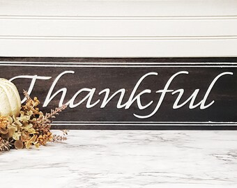 Fall Decor Thankful Sign Wood Sign Farmhouse Decor Seasonal Sign Thanksgiving Decor