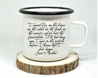 Pride and Prejudice Enamel Mug, 'I cannot fix on the hour', Jane Austen Mug, Campfire Mug, Book Lover Gift, Mr Darcy Quote Mug