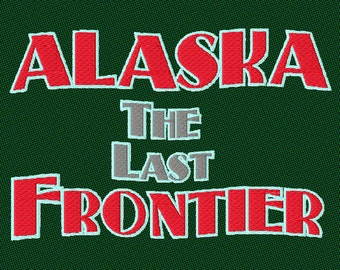 State of Alaska embroidery The last frontier