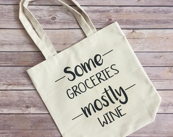 Some Groceries Mostly Wine Canvas Tote Bag