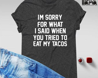 Tacos tshirt, funny t-shirts, foodie gifts, tacos shirt, tacos print, food tshirt, funny tacos top, tacos lover shirt, cute tacos top