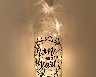 Home Is Where The Heart Is, LED Light Up Bottle, New Home Gift, Friend Gift, Gifts for Her, Best Friend Gift, Home Light Bottle