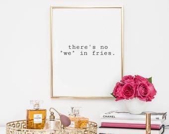 Dorm Decor, quotes, home decor, printable, art, inspirational quote, motivational quote, funny typography, kitchen decor, dorm decor