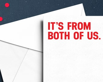 It's From Both Of Us - A6 Typography Christmas Card - Festive, Funny, Blunt, Girlfriend, Boyfriend, Family.